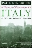 A History of Contemporary Italy: Society and Politics, 1943-1988 9781403961532