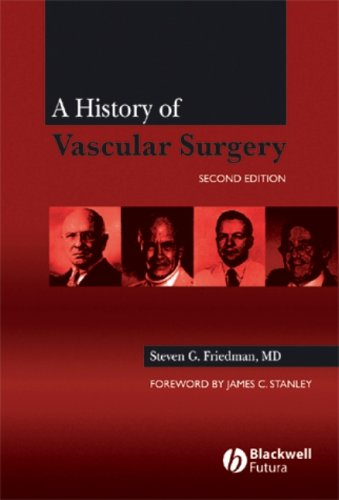 A History of Vascular Surgery 9781405125222