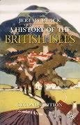 A History of the British Isles 9781403900432