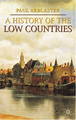 A History of the Low Countries 9781403948281