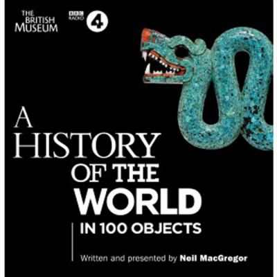 A History of the World in 100 Objects 9781408469880