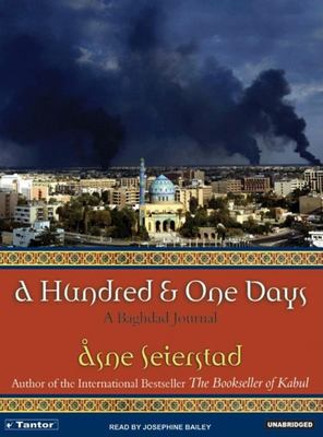 A Hundred and One Days: A Baghdad Journal 9781400101580