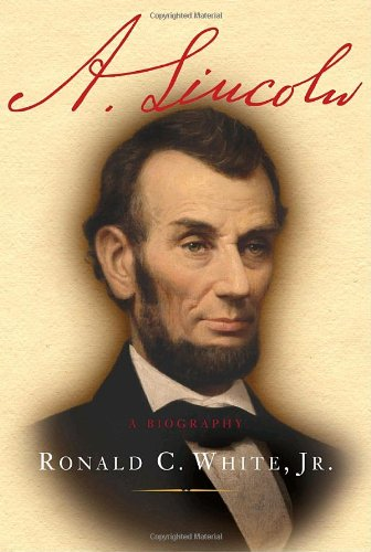 A. Lincoln: A Biography 9781400064991