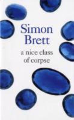 A Nice Class of Corpse 9781405685481