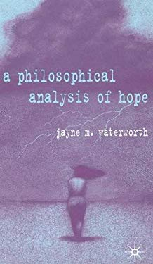 Philosophical Analysis of Hope 9781403904355