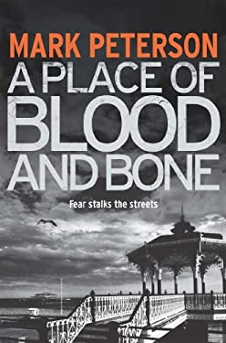 A Place of Blood and Bone 9781409132561