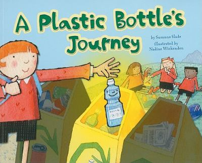 A Plastic Bottle's Journey 9781404867116