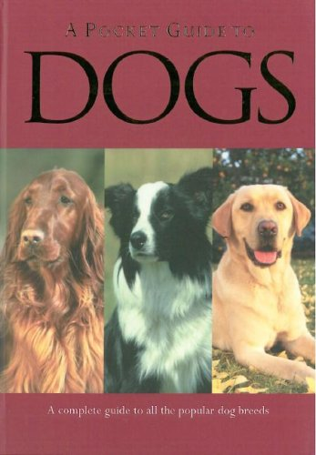 A Pocket Guide to Dogs 9781405473361