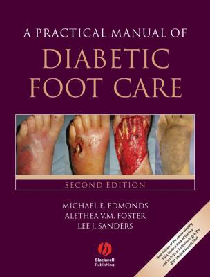 A Practical Manual of Diabetic Foot Care 9781405161473