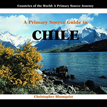 A Primary Source Guide to Chile 9781404227514