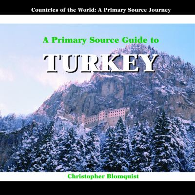 A Primary Source Guide to Turkey 9781404227590