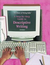 A Step-By-Step Guide to Descriptive Writing 6077296