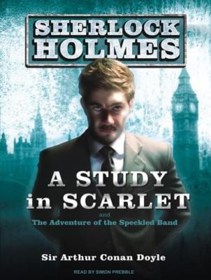 A Study in Scarlet and the Adventure of the Speckled Band