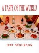 A Taste of the World 9781403384935