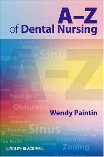 A-Z of Dental Nursing 9781405179089