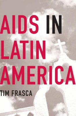 AIDS in Latin America 9781403969446