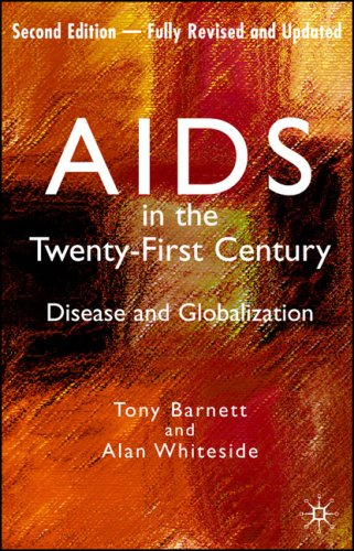 AIDS in the Twenty-First Century: Disease and Globalization 9781403997685