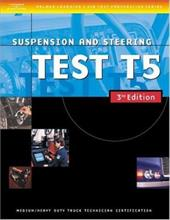 ASE Medium/Heavy Duty Truck Test Prep Manuals, 3e T5: Suspension and Steering 6043708