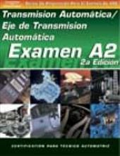 ASE Test Prep Series -- Spanish Version, 2e (A2): Automotive Transmissions and Transaxles 6043326