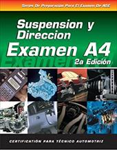 ASE Test Prep Series -- Spanish Version, 2e (A4): Automotive Suspension and Steering 6043328