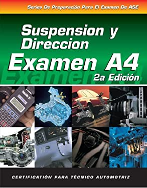 ASE Test Prep Series -- Spanish Version, 2e (A4): Automotive Suspension and Steering 9781401810177