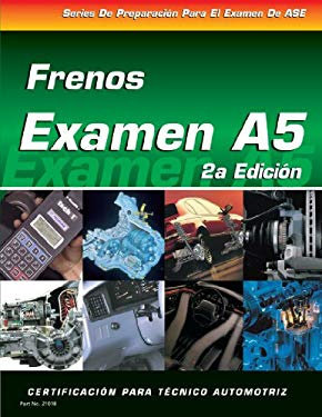 ASE Test Prep Series -- Spanish Version, 2e (A5): Automotive Brakes 9781401810184
