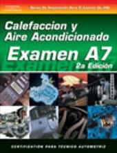 ASE Test Prep Series -- Spanish Version, 2e (A7): Automotive Heating and Air Conditioning 6043331