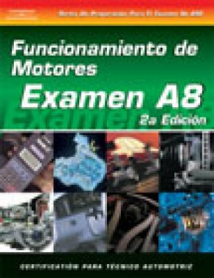ASE Test Prep Series -- Spanish Version, 2e (A8): Automotive Engine Performance 9781401810214