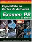 ASE Test Prep Series -- Spanish Version, 2e (P2): Automobile Parts Specialist 9781401810238