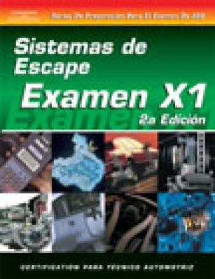 ASE Test Prep Series -- Spanish Version, 2e (X1): Exhaust Systems 9781401810245