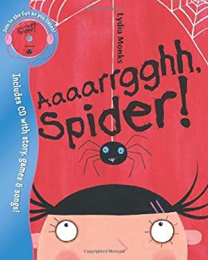 Aaaarrgghh, Spider! 9781405230445
