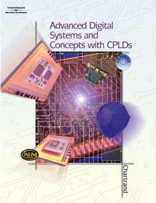 Advanced Digital Systems Experiments and Concepts with Cplds [With CD/DVD] 9781401866365