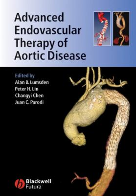 Advanced Endovascular Therapy of Aortic Disease 9781405155700