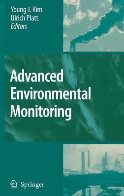 Advanced Environmental Monitoring 9781402063633