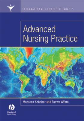 Advanced Nursing Practice: International Council of Nurses 9781405125338
