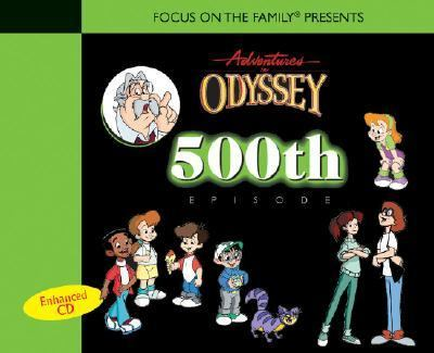 Adventures In Odyssey 500th Episode Enhanced Cd By Focus