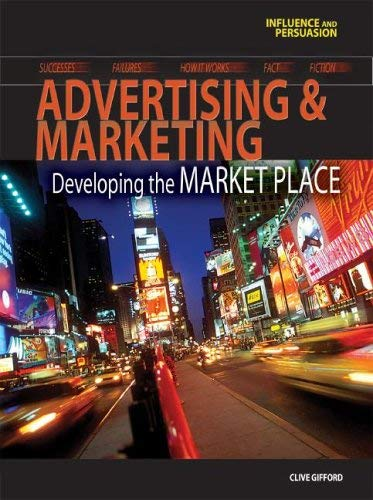 Advertising & Marketing: Developing the Marketplace 9781403476517