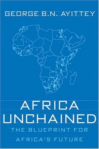 Africa Unchained: The Blueprint for Africa's Future 9781403973863