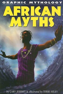 African Myths 9781404208100
