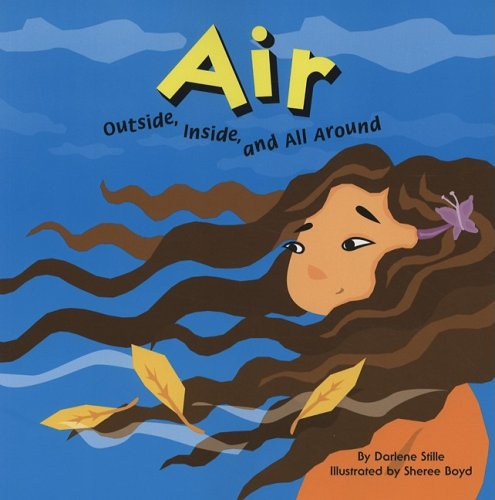 Air: Outside, Inside, and All Around