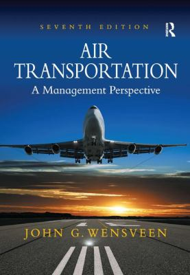 Air Transportation: A Management Perspective 9781409430629