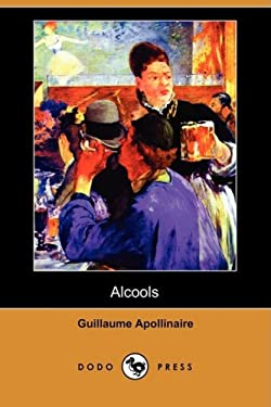 Alcools (Dodo Press) 9781409924876