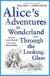 Alice's Adventures in Wonderland: And, Through the Looking Glass and What Alice Found There. by Lewis Carroll