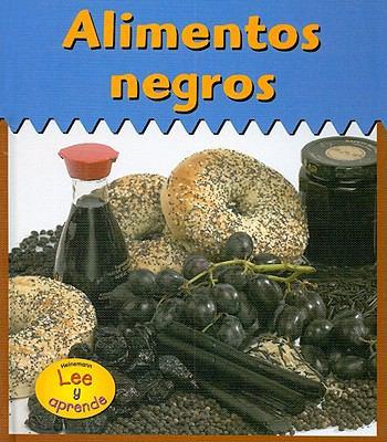 Alimentos Negros = Black Foods