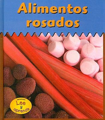 Alimentos Rosados = Pink Foods