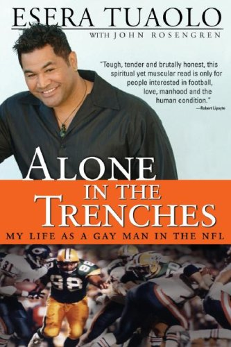 Alone in the Trenches: My Life as a Gay Man in the NFL 9781402209239