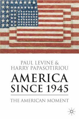 America Since 1945 9781403948311
