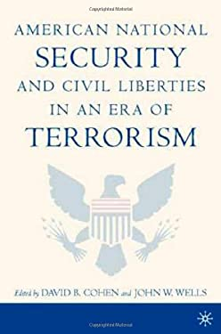 American National Security and Civil Liberties in an Era of Terrorism 9781403961990