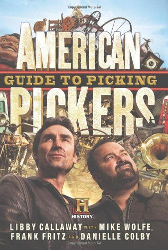 American Pickers Guide to Picking 9781401324483