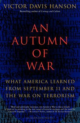An Autumn of War: What America Learned from September 11 and the War on Terrorism 9781400031139